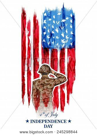 Illustration Of Soldier Saluting On Fourth Of July Background For Happy Independence Day Of America