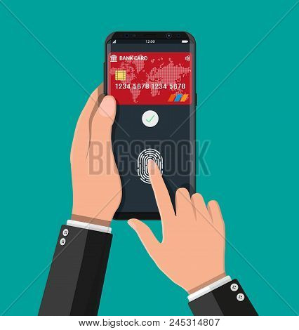 Payment App, Bank Card On Smartphone Screen. Hand Holds Smartphone And Finger Touches Fingerprint Se
