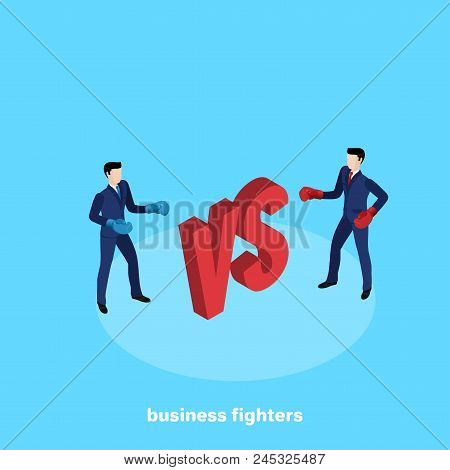 Men In Business Suits In Boxing Gloves On The Eve Of The Fight, Rivalry In Business, Isometric Image