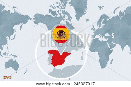 World Map Centered On America With Magnified Spain. Blue Flag And Map Of Spain. Abstract Vector Illu