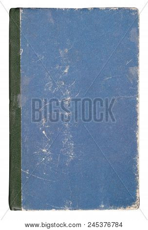 Very Old Blue Book Cover Isolated On White.