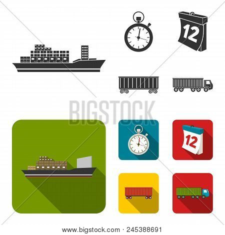 Cargo Ship, Stop Watch, Calendar, Railway Car.logistic, Set Collection Icons In Black, Flat Style Ve
