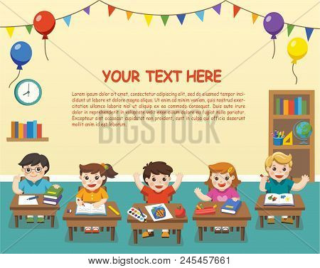 Back To School. Illustration Of Happy Students Studying In Classroom. Kids Classroom. Template For A