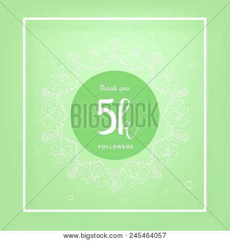 5k Followers Thank You Post With Decoration. 5000 Subscribers Green Vintage Banner With Round Decora