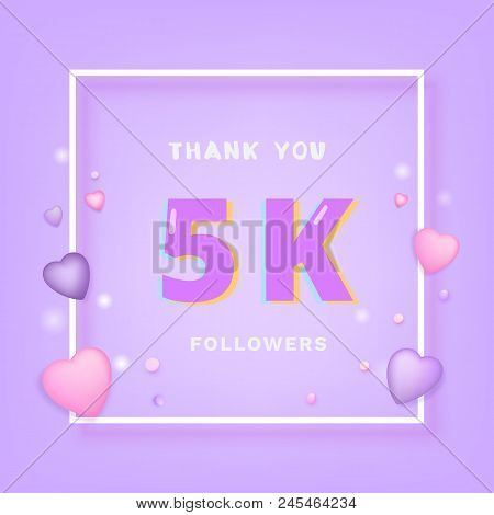 5k Followers Thank You Card. Celebration 5000 Subscribers  Banner. Template For Social Media. Vector
