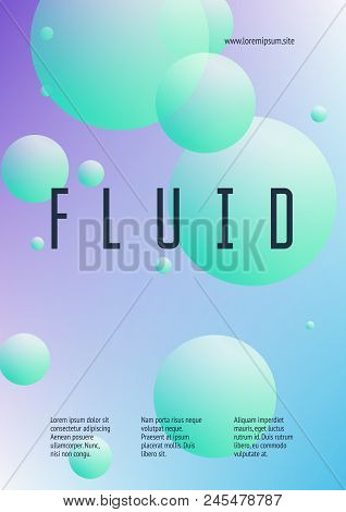 Fluid Poster With Round Shapes. Gradient Circles On Holographic Background. Modern Hipster Template