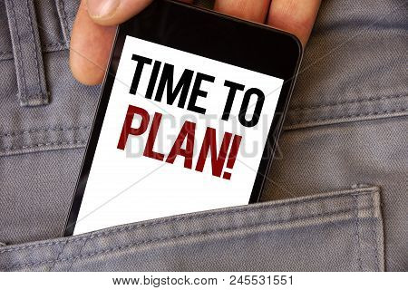 Conceptual Hand Writing Showing Time To Plan Motivational Call. Business Photo Texts Idea Developmen