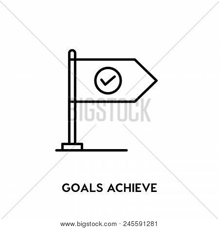 Goals Achieve Vector Icon On White Background. Goals Achieve Modern Icon For Graphic And Web Design.