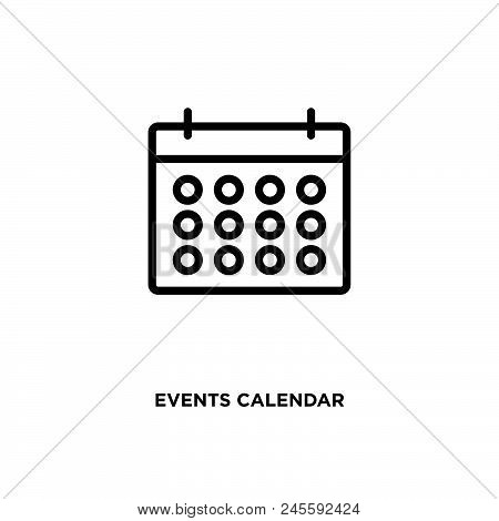 Events Calendar Vector Icon On White Background. Events Calendar Modern Icon For Graphic And Web Des
