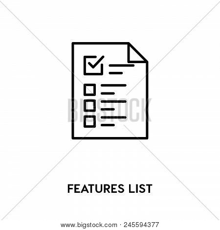 Features List Vector Icon On White Background. Features List Modern Icon For Graphic And Web Design.