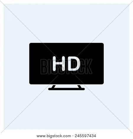 Hd Tv Icon Vector Icon On White Background. Hd Tv Icon Modern Icon For Graphic And Web Design. Hd Tv