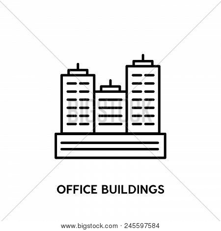 Office Buildings Vector Icon On White Background. Office Buildings Modern Icon For Graphic And Web D