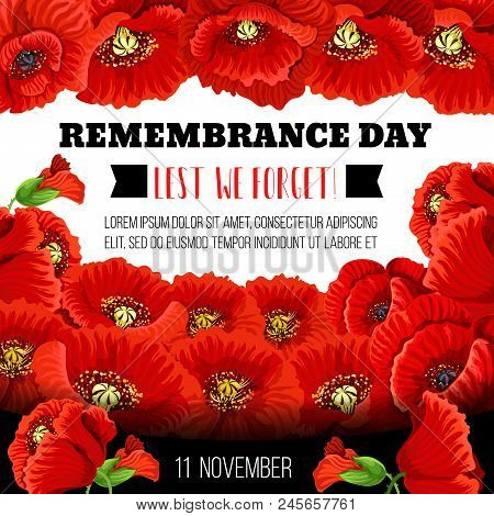 Remembrance Day Poppy Flower Memorial Wreath For Lest We Forget Poster Template. Red Poppy Floral Fr