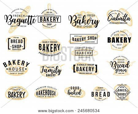 Bakery Hand Drawn Lettering Icon Set With Wheat Food Sketch. Bread Loaf, Baguette And Croissant, Toa