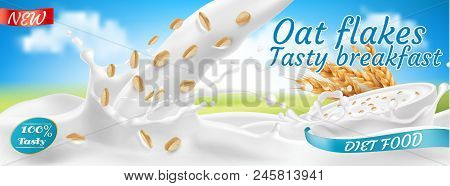 Vector 3d Realistic Oat Flakes In Milk, Package Design. Rolled Grains In White Bowl With Splashing D