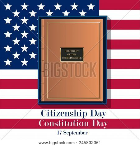 17th September American Citizenship Day Poster Design Template. The Book Of The Constitution Of The