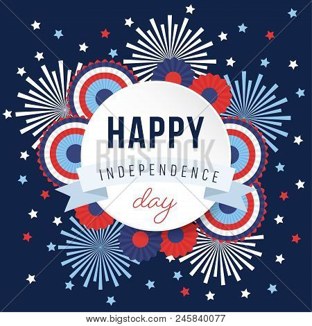 Happy Independence Day, 4th July National Holiday. Festive Greeting Card, Invitation With Fireworks