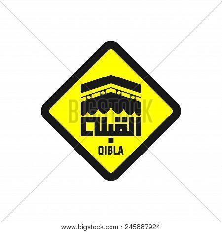 Qibla Sign, Qibla Icon, Muslim Prayer Direction, Kaaba Direction, Mecca Direction On Saudi Arabia. V