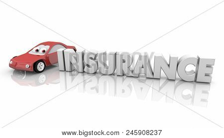 Insurance Car Vehicle Insured Automobile Word 3d Render Illustration