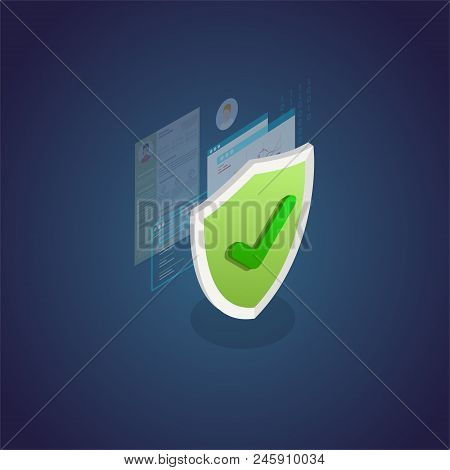 Authentication And Protection Concept. Isometric Shield And Secure Private Data, Browser Window And