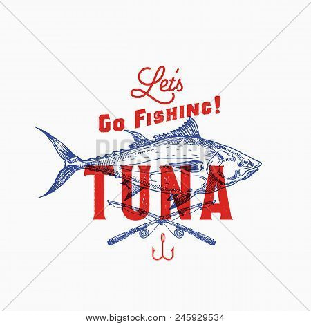 Fishing Tuna. Abstract Vector Sign, Symbol Or Logo Template. Hand Drawn Tuna Fish And Fishing Rods W