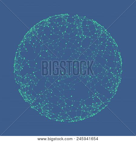Sphere With Connected Lines And Dots. Global Digital Connections. Globe Grid. Wireframe Illustration