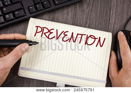 Words Writing Texts Prevention. Business Concept For Stopping Something From Happening Healthcare Pr