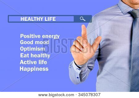 Get Healthy Concept. Healthy Lifestyle, Man Showing On Transparent Screen With Search Of Healthy Lif
