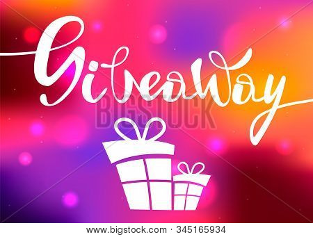 Giveaway Winner Poster. Gift Offer Banner, Giveaways Post And Gifts Prize Flyer. Vector Illustration