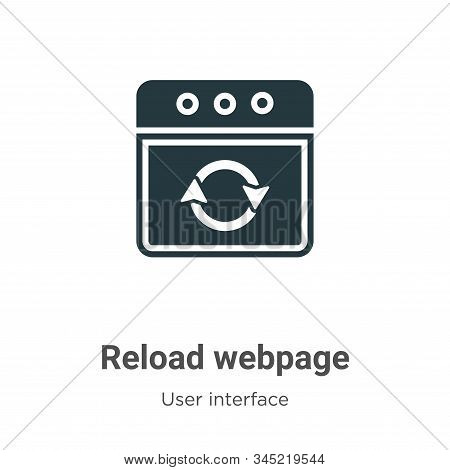 Reload webpage icon isolated on white background from user interface collection. Reload webpage icon