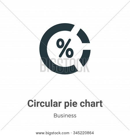 Circular pie chart icon isolated on white background from business collection. Circular pie chart ic