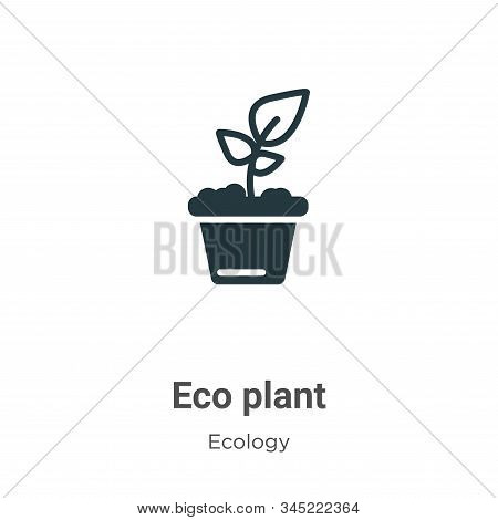 Eco plant icon isolated on white background from ecology collection. Eco plant icon trendy and moder