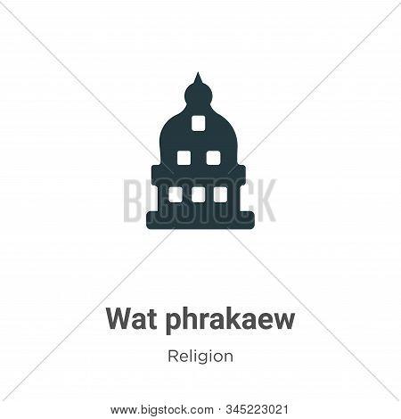 Wat phrakaew icon isolated on white background from religion collection. Wat phrakaew icon trendy an
