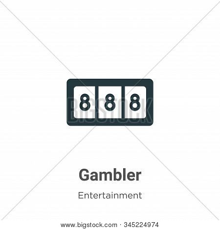Gambler icon isolated on white background from entertainment collection. Gambler icon trendy and mod