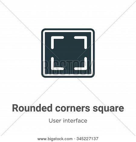 Rounded corners square icon isolated on white background from user interface collection. Rounded cor