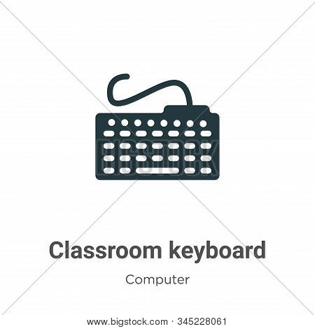 Classroom keyboard icon isolated on white background from computer collection. Classroom keyboard ic