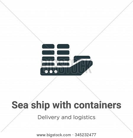 Sea ship with containers icon isolated on white background from delivery and logistics collection. S