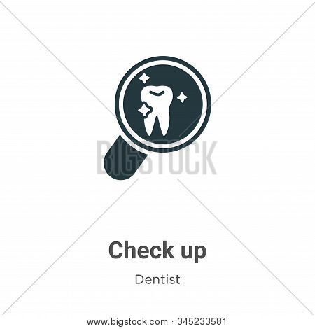 Check up icon isolated on white background from dentist collection. Check up icon trendy and modern