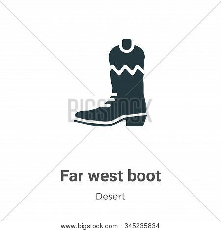 Far west boot icon isolated on white background from desert collection. Far west boot icon trendy an