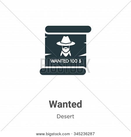 Wanted Vector Icon On White Background. Flat Vector Wanted Icon Symbol Sign From Modern Wild West Co