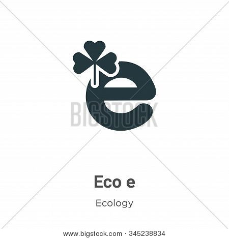 Eco e icon isolated on white background from ecology collection. Eco e icon trendy and modern Eco e