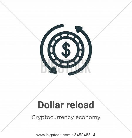 Dollar reload icon isolated on white background from cryptocurrency economy and finance collection.