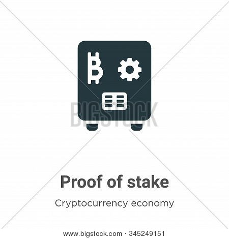 Proof Of Stake Vector Icon On White Background. Flat Vector Proof Of Stake Icon Symbol Sign From Mod