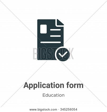 Application form icon isolated on white background from education collection. Application form icon