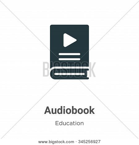 Audiobook Vector Icon On White Background. Flat Vector Audiobook Icon Symbol Sign From Modern Educat