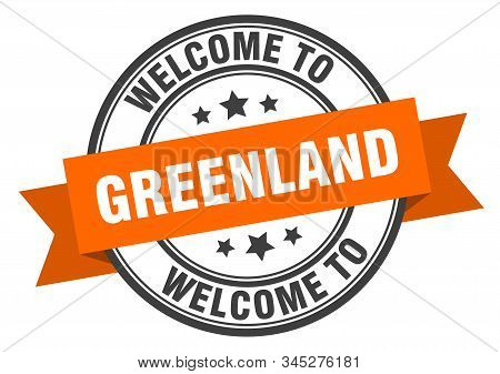 Greenland Stamp. Welcome To Greenland Orange Sign