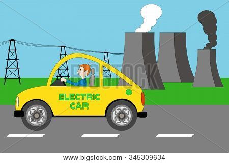 A Yellow Electric Car, Nuclear Reactor, Cooling Towers Of Nuclear Plant, Factory With Black Smoke