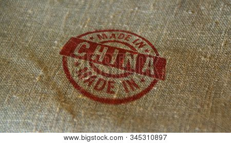 Made In China Stamp Printed On Linen Sack. Factory, Manufacturing And Production Country Concept.