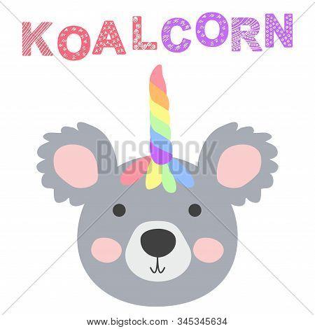 Koalcorn. Magic Cute Unicorn Koala Bear With Rainbow Horn. Kawaii Animal T-shirt Print, Baby Shower