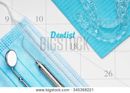 Orthodontist Or Dentist Appointment In Calendar Professional Dental Tools With Invisalign Braces.